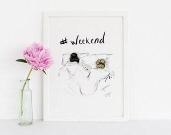 WEEKEND  (Fashion Illustration Print) (Fashion Illustration Art - Fashion Sketch prints - Home Decor - Wall Decor )