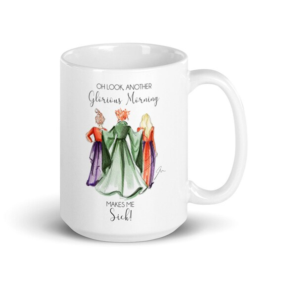 Hocus Pocus Oh What A Glorious Morning Mug By Melsy's