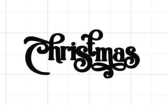Christmas Svg The Word Christmas Svg Christmas Etsy