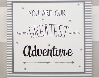 Greatest Adventure Wall Art