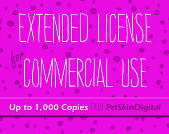 Extended License for Commercial Use for up to 1,000 Copies