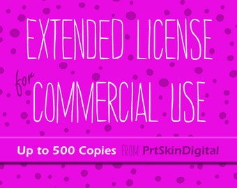 Extended License for Commercial Use for up to 500 Copies
