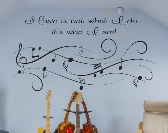 Music Wall Decal-Music is Not What I Do...it's Who I Am X-Lg. Size