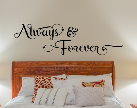 Always and Forever Romantic Bedroom Wall Decal-Love Decal-Romantic Wall Art-Wall Decal Romantic-Master Bedroom Wall Decals Valentine's Day