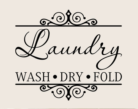 Wash Dry Fold Laundry Decal