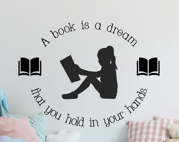 A Book is a Dream that You Hold in Your Hands Children's Reading Nook Decal