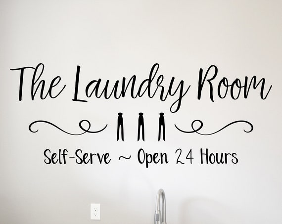 Laundry Room Open 24 Hours Decal Self Service Laundry Decal