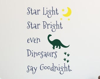 Dinosaur Quotes-Star Light Star Bright Dinosaur Wall Decal-Dinosaur Stickers-Dinosaur Wall Decor-Dinosaur Sayings-Vinyl Dinosaur Wall Decals