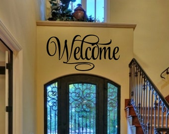 Welcome 4 Welcome Vinyl Wall Decal