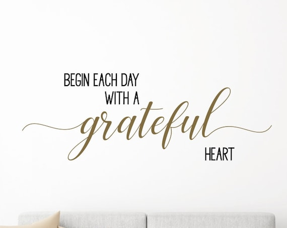 Begin Each Day with a Grateful Heart Decal