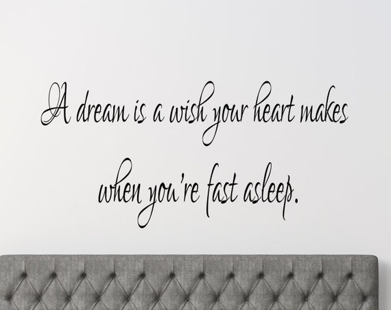 Bedroom Wall Decal - A Dream is a Wish Your Heart Makes Bedroom Wall Decal - Bedroom Decor-Bedroom Wall Decor