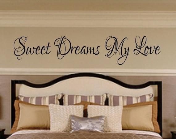 Sweet Dreams My Love #2 Vinyl Bedroom Wall Decal