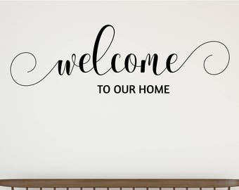 Welcome to Our Home Welcome Foyer Wall Decal