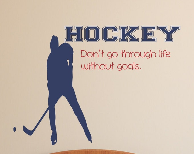 Hockey Decal Hockey Player Wall Decal Sports Vinyl Wall Decal Hockey Quote B17 Boys Room Teen Boy Room Decor Wall Art