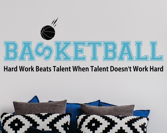 Hard Work Beats Talent Basketball Quote Girls or Boys Basketball Vinyl Wall Decal