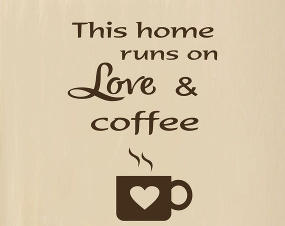 Coffee Quote Wall Decal