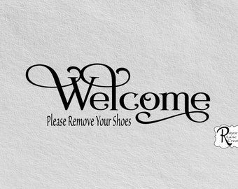 Welcome Please Remove Your Shoes Wall Decal