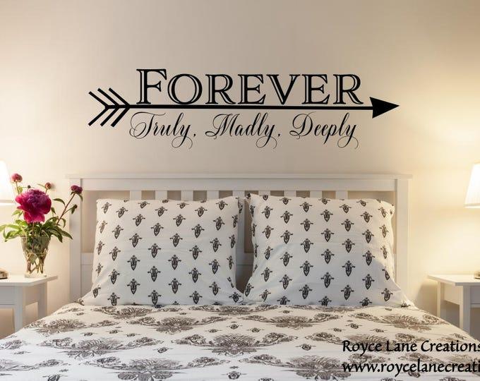 Featured listing image: Bedroom Wall Decal- Forever Decal -Truly Madly Deeply Wall Decal- Arrow Wall Decor- Arrow Bedroom Decor- Arrow Wall Art- Arrow Words