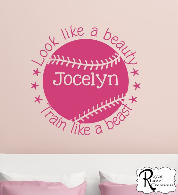Look Like a Beauty Train Like a Beast Softball Decal Quote with Personalized Name