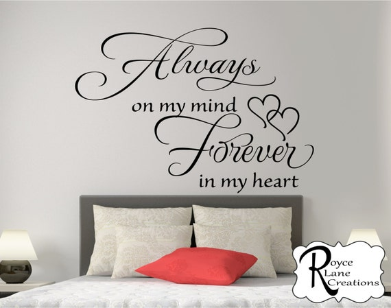 Always on My Mind Forever in My Heart Bedroom Wall Sticker