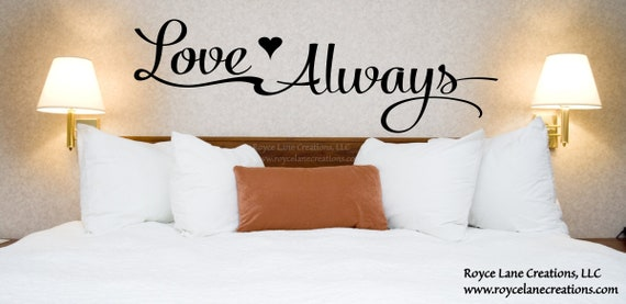Love Always with Heart Bedroom Wall Decal / Love Quote Wall Art / Love Stickers / Love Always Sign / Love with Heart / Love Bedroom Decor
