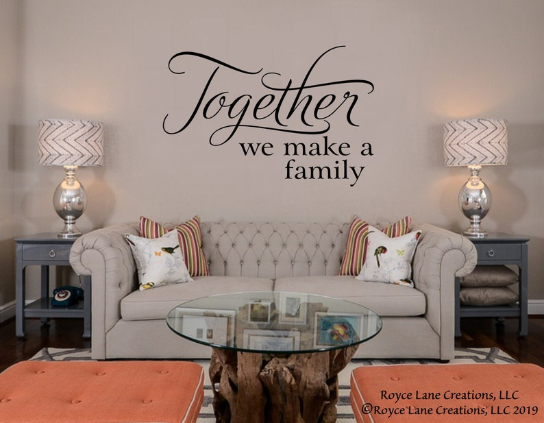 Family Decal Together We Make A Family Family Wall Decal Etsy