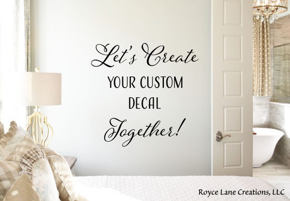 Create Your Own Custom Decal