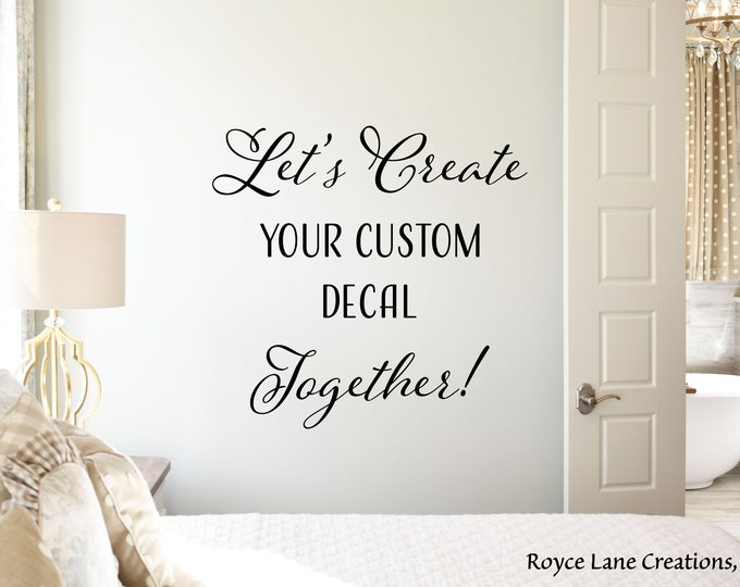 Featured listing image: Create Your Own Custom Decal