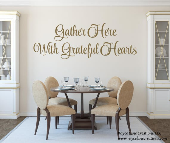 gather here with grateful hearts decal dining room decals | etsy