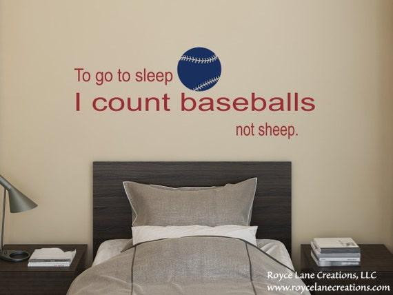 To Go to Sleep I Count Baseballs B19 - Baseball Wall Decal