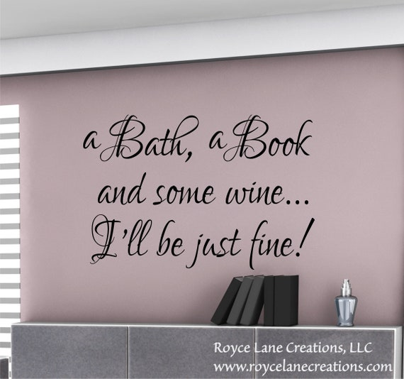 A Bath A Book and Some Wine Bathroom Wall Decal