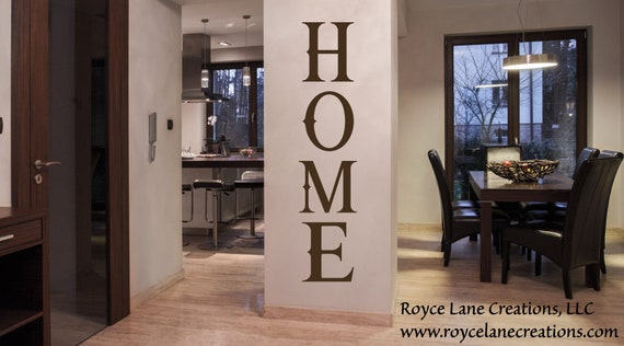 Vertical Home Sign Vinyl Wall Decal / Home Vinyl Decal / Home Vinyl Sticker /Home Vinyl Wall Decal /Vertical Wall Decor /Vertical Wall Decal