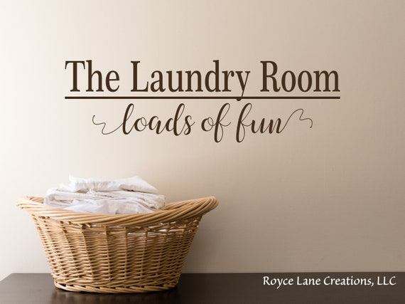 The Laundry Room Loads of Fun Decal