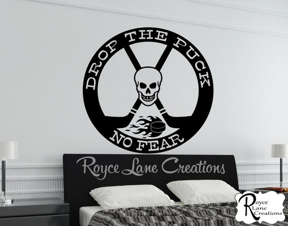 Hockey Decal Drop the Puck- No Fear Hockey Wall Decal B38