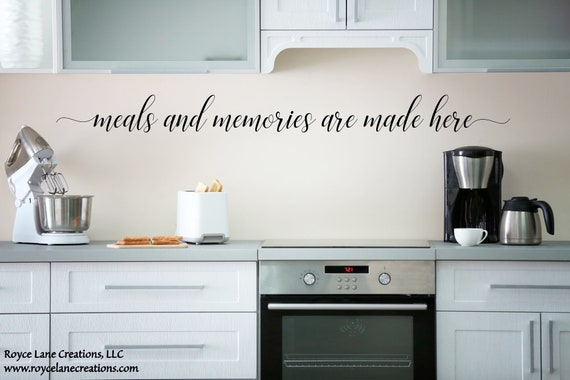 Meals and Memories Are Made Here Kitchen Quote Wall Decal