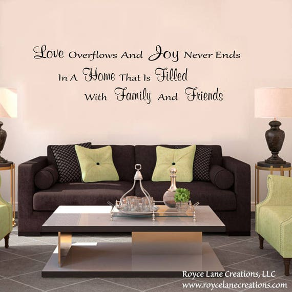 Love Overflows and Joy Never Ends Vinyl Family Wall Decal