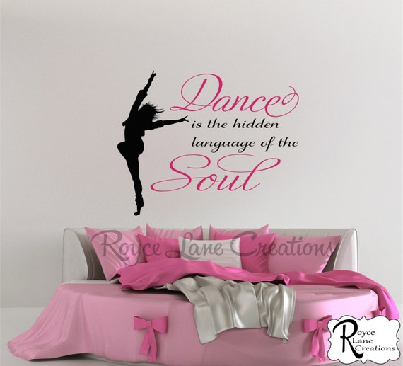 Dance is the Hidden Language of the Soul Dance Wall Decal