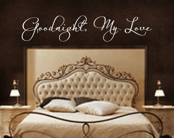 Goodnight, My Love #2 Bedroom Decal