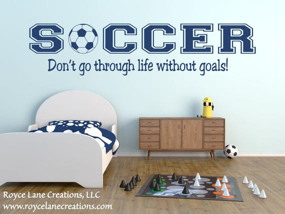 Soccer Decal - Soccer Wall Decal Sports Vinyl Wall Decal Soccer Quote B20 Boys Room Teen Boy Room Decor Wall Art Soccer Decor