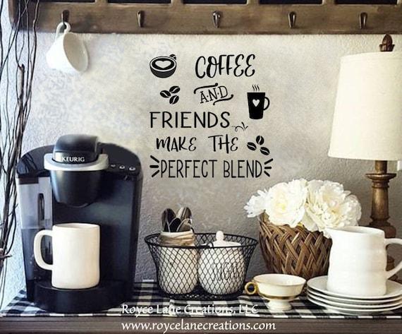 coffee bar sign vinyl coffee and friends decal coffee bar