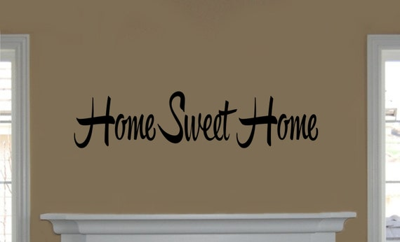 Vinyl Home Sweet Home Wall Decal