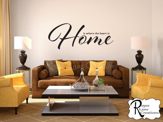 Home is Where the Heart Is Family Wall Decal Living Room Decor Living Room Wall Decor