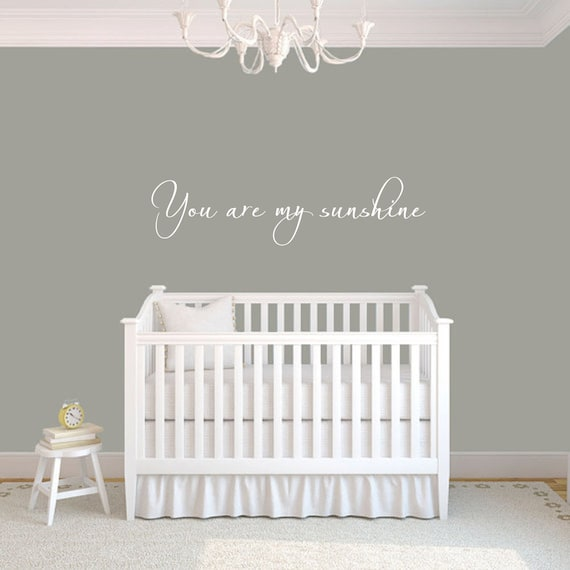 You Are My Sunshine Nursery Decal