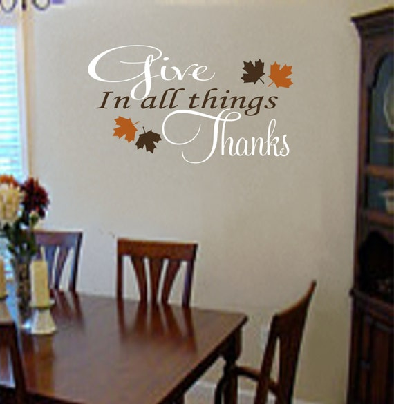 Thanksgiving Decor Give Thanks Thanksgiving Vinyl Wall Decal - Thanksgiving Decorations - Thanksgiving Decal