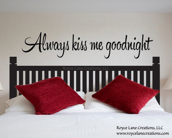 Always Kiss Me Goodnight #1 Vinyl Bedroom Wall Decal