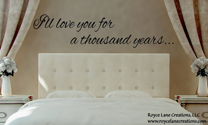 232c1b04ab Romantic Wall Decal I'll Love You for a Thousand Years | Etsy