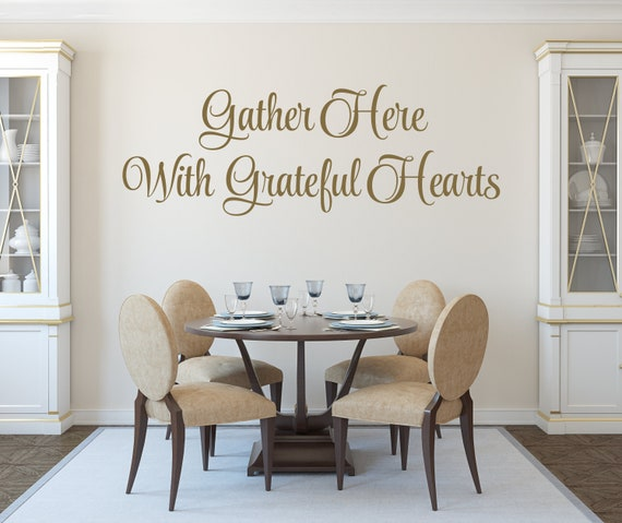 Gather Here With Grateful Hearts Decal, Dining Room Wall Decals