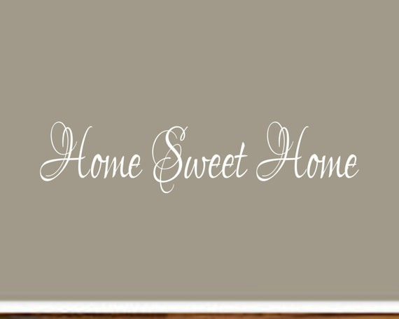 Home Sweet Home Decal #4 - Vinyl Home Sweet Home Wall Decal - Home Sweet Home - Home Sweet Home Sign - Foyer Decor - Foyer Decals
