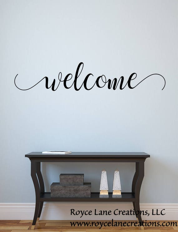 Handwritten Style Welcome Wall Decal #200 Or Welcome Front Door Decal