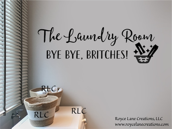 Bye Bye Britches Laundry Room Decal / Laundry Decal / Laundry Decals for Walls / Laundry Stickers / Vinyl Laundry Decal / Laundry Quotes